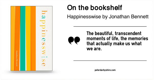 On The Bookshelf Happinesswise By Jonathan Bennett Peter Darbyshire
